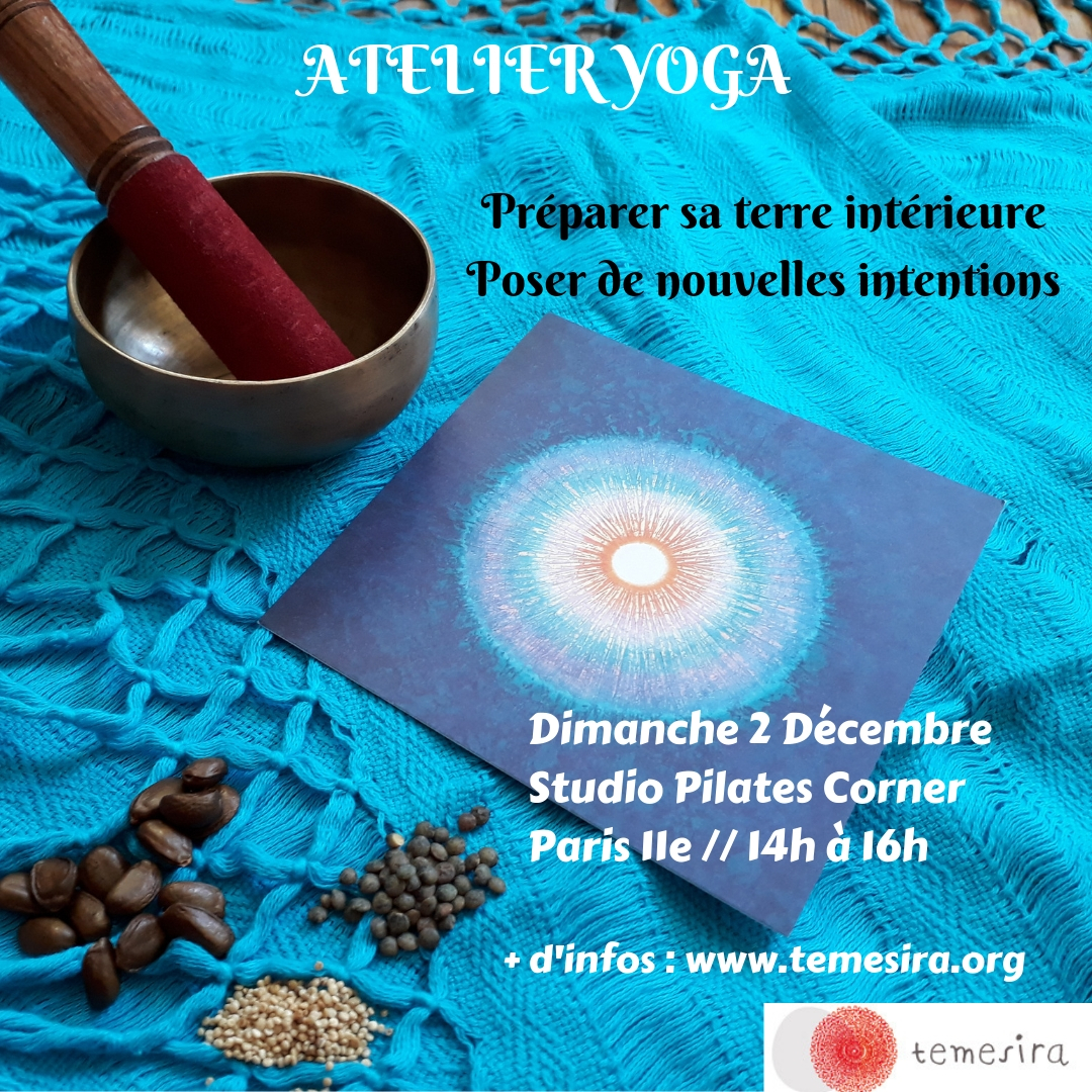 Atelier Yoga Hiver Intentions Terre intérieure Pranayma Meditation
