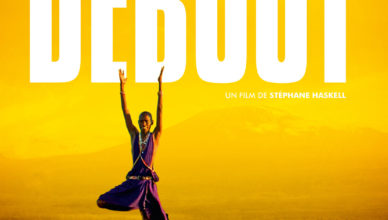 Debout Film Yoga Stéphane Haskell Respire Résilience Cheminement